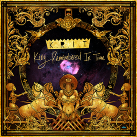 King Remembered In Time Big K.R.I.T.