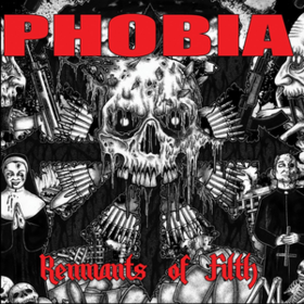 Remnants Of Filth Phobia