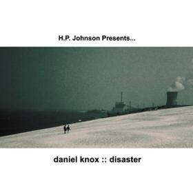 Disaster Daniel Knox