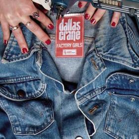 Factory Girls Dallas Crane
