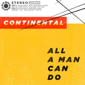 All A Man Can Do Continental