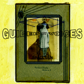 Space Gun Guided By Voices