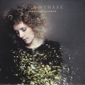 Beautiful Silence Lena Nymark