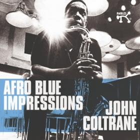 Afro Blue Impressions John Coltrane