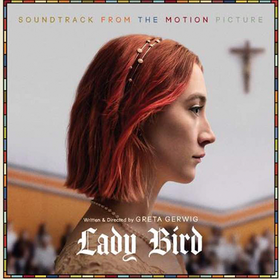 Lady Bird Original Soundtrack