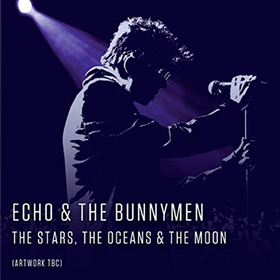 The Stars, The Oceans & The Moon (Limited Edition) Echo & The Bunnymen