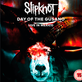 Day Of The Gusano - Live In Mexico (Limited Edition) Slipknot