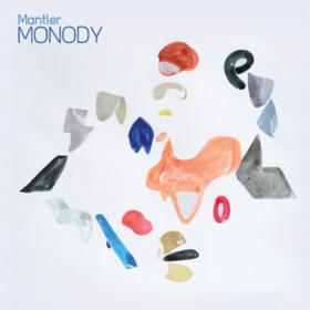 Monody Mantler