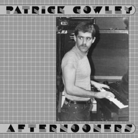 Afternooners Patrick Cowley