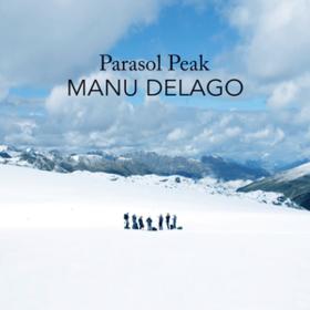 Parasol Peak Manu Delago
