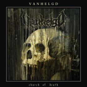 Church Of Death Vanhelgd
