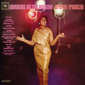 Laughing On The Outside Aretha Franklin