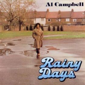 Rainy Days Al Campbell