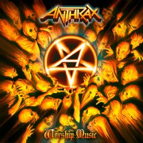 Worship Music Anthrax