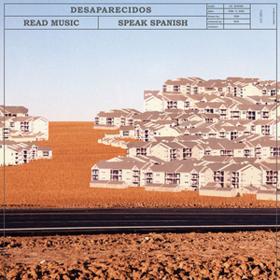 Read Music/Speak Spanish Desaparecidos