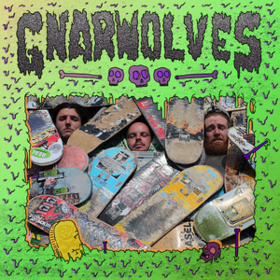 Gnarwolves Gnarwolves
