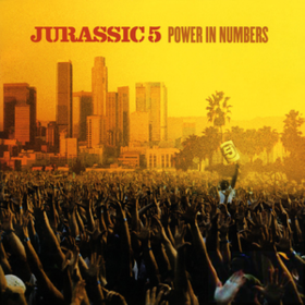 Power In Numbers Jurassic 5
