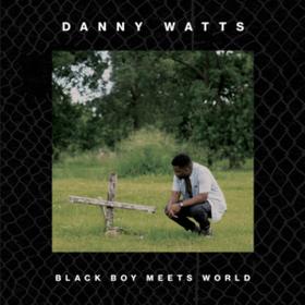 Black Boy Meets World Danny Watts