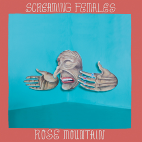 Rose Mountain Screaming Females