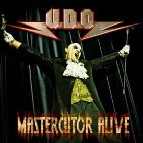 Mastercutor Alive U.D.O.