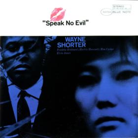 Speak No Evil Wayne Shorter