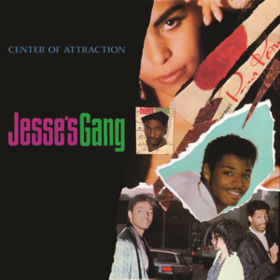 Center Of Attraction Jesse's Gang