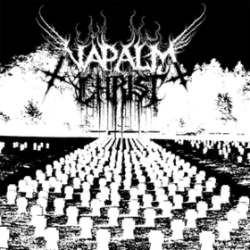 Napalm Christ Napalm Christ