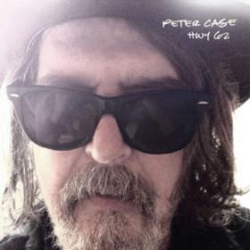 Hwy 62 Peter Case