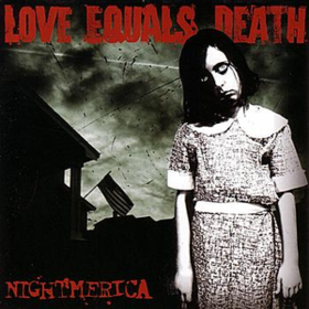 Nightmerica Love Equals Death
