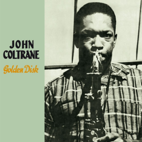 Golden Disk John Coltrane