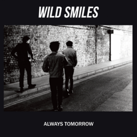 Always Tomorrow Wild Smiles