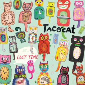 Lost Time Tacocat