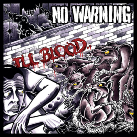 Ill Blood No Warning