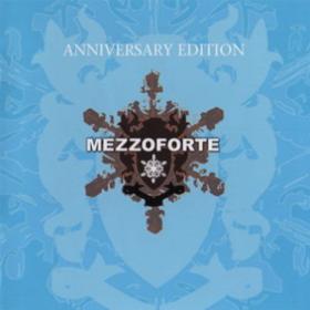 Anniversary Edition Mezzoforte