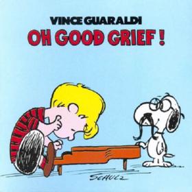 Oh Good Grief Vince Guaraldi