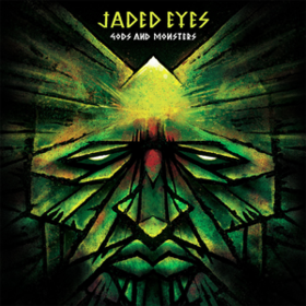 Gods And Monsters Jaded Eyes