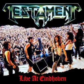 Live At Eindhoven Testament