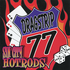 Sin City Hotrods Dragstrip 77