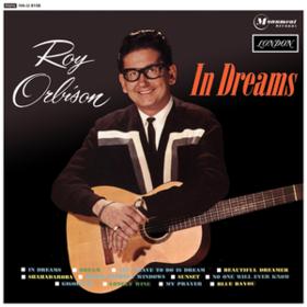 In Dreams Roy Orbison