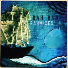 Rahmixes Rah Rah