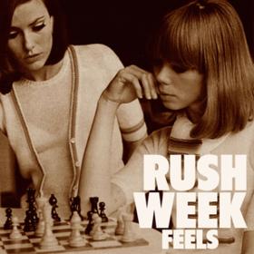 Feels Rush Week