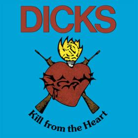 Kill From The Heart Dicks