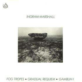 Fog Tropes Ingram Marshall