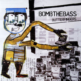 Butterfingers Bomb The Bass