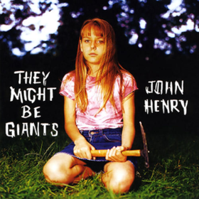 John Henry They Might Be Giants