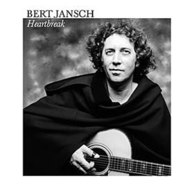Heartbreak Bert Jansch