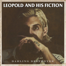 Darling Destroyer Leopold And His Fiction
