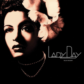 Lady Day Billie Holiday