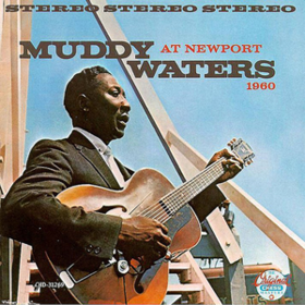 Live At Newport 1960 Muddy Waters