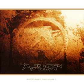 Selected Ambient Works Ii Aphex Twin